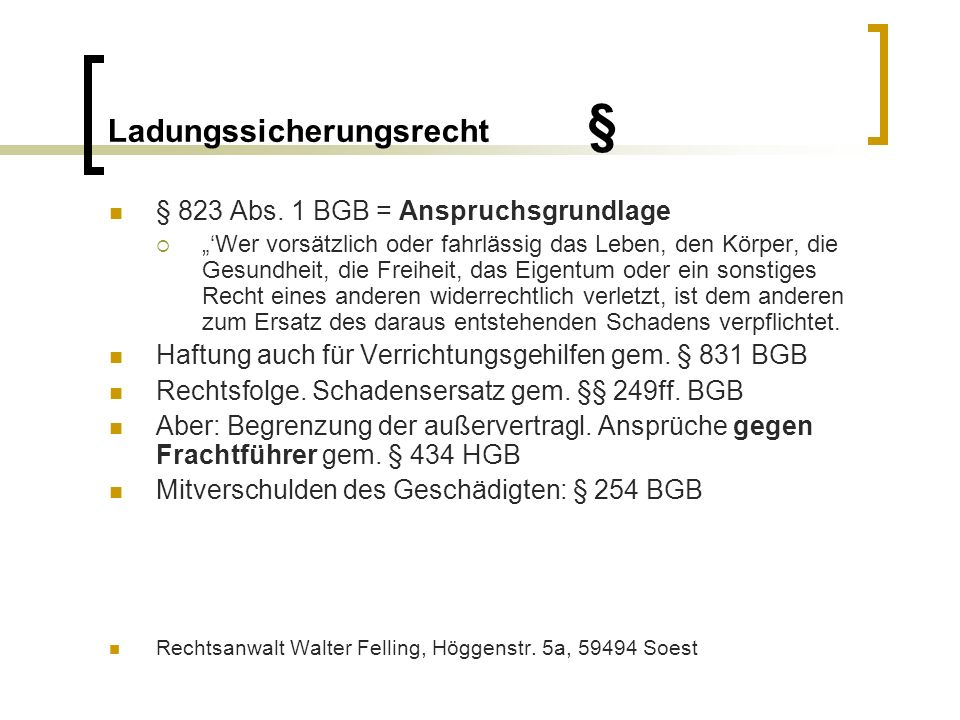 Ladungssicherungsrecht § Problembereich Transportversicherung § 129 Abs.