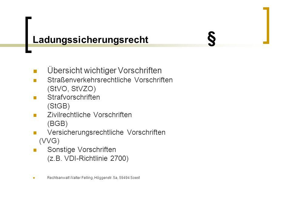 Ladungssicherungsrecht § Vorschriften der StVO § 22 Abs.