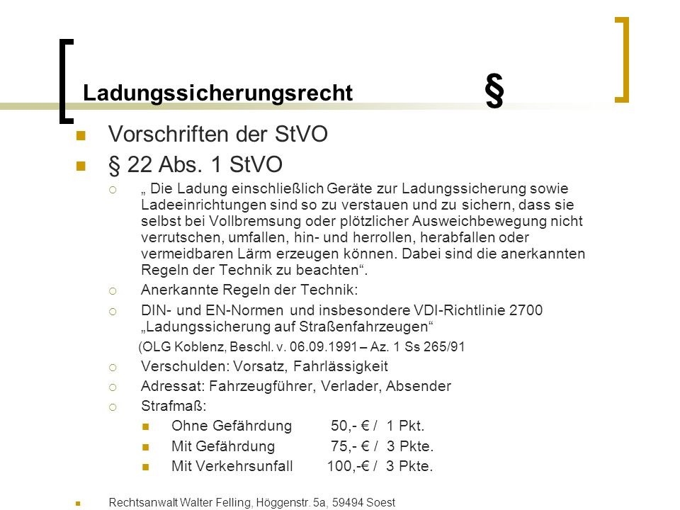 Ladungssicherungsrecht § § 23 Abs.