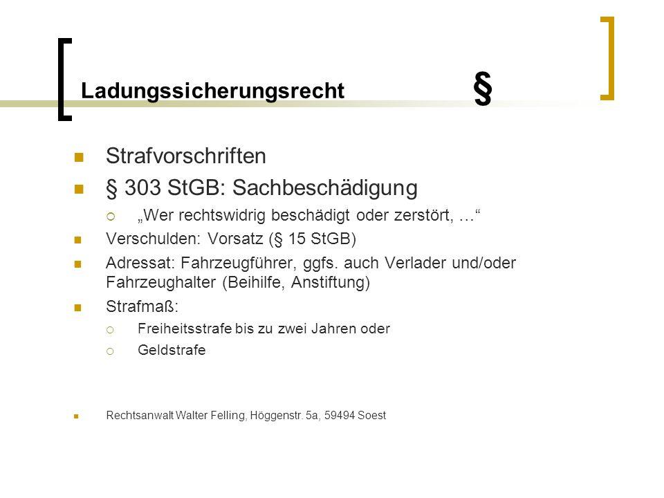 Ladungssicherungsrecht § §§ 223 Abs.