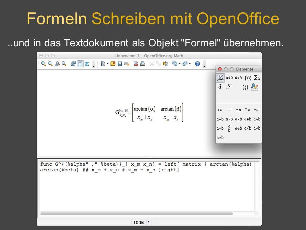 Formeln Schreiben mit OpenOffice..und in das Textdokument als Objekt