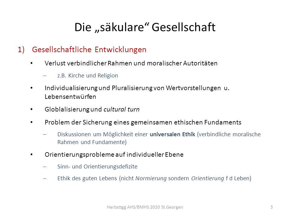 2)Ethische Bewältigungsstrategien Neue Leitwerte Gerechtigkeit / Reziprozität Selbstbestimmung / Autonomie Authentizität Sicherung basaler Güter (Gesundheit, Sicherheit, Wohlstand …) Prozesshaftes Denken Vgl.