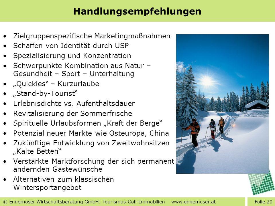 © Ennemoser Wirtschaftsberatung GmbH: Tourismus-Golf-Immobilien www.ennemoser.at Handlungsempfehlungen Zielgruppenspezifische Marketingmaßnahmen Schaf