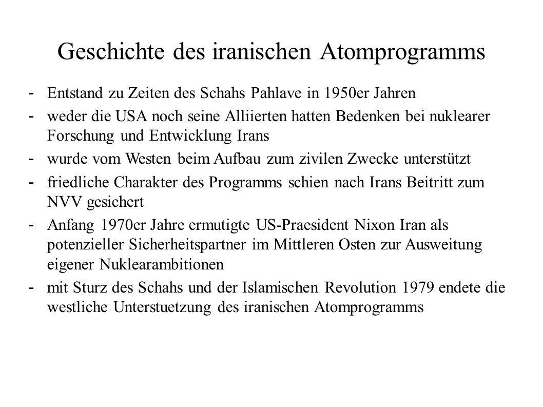 Geschichte des iranischen Atomprogramms - Entstand zu Zeiten des Schahs Pahlave in 1950er Jahren - weder die USA noch seine Alliierten hatten Bedenken