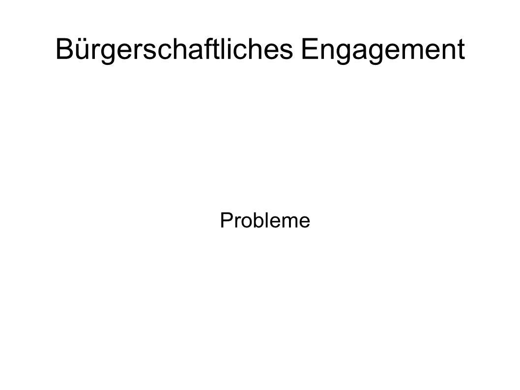 Bürgerschaftliches Engagement Probleme