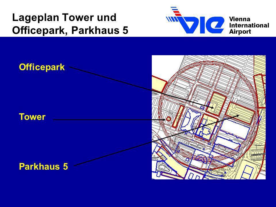Lageplan Tower und Officepark, Parkhaus 5 Officepark Tower Parkhaus 5