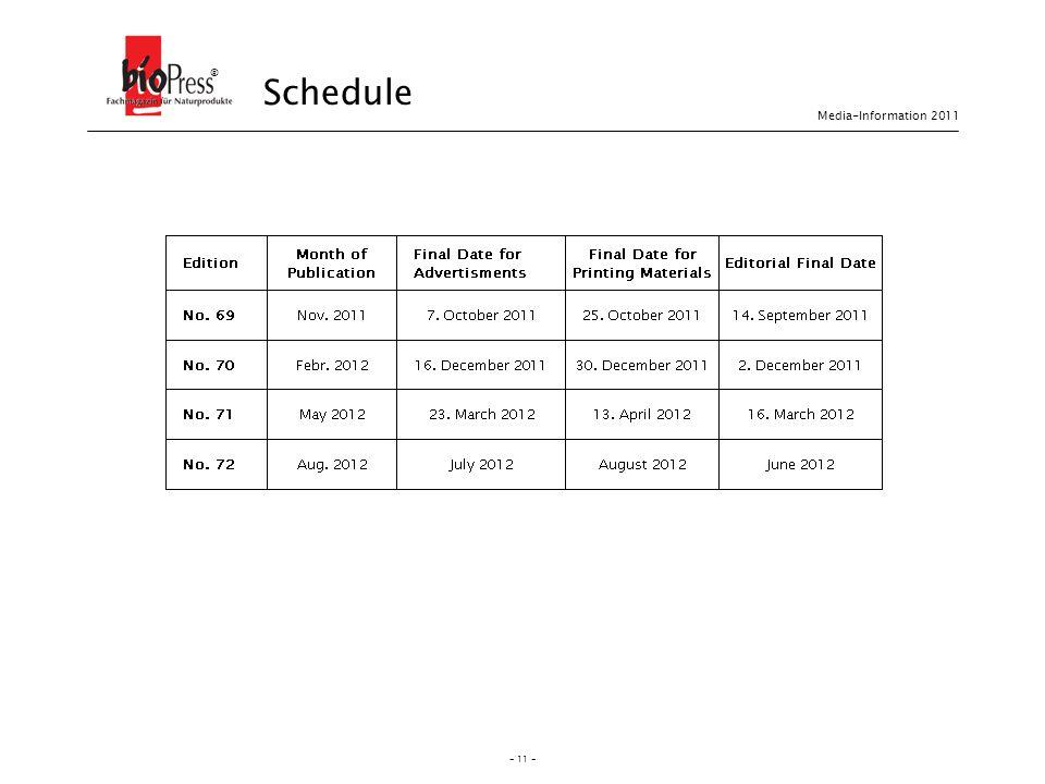 - 11 - Schedule ® Media-Information 2011