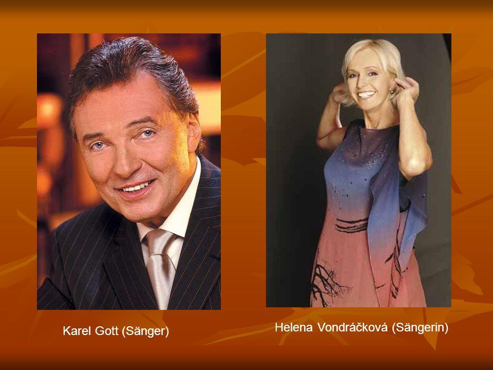 Karel Gott (Sänger) Helena Vondráčková (Sängerin)