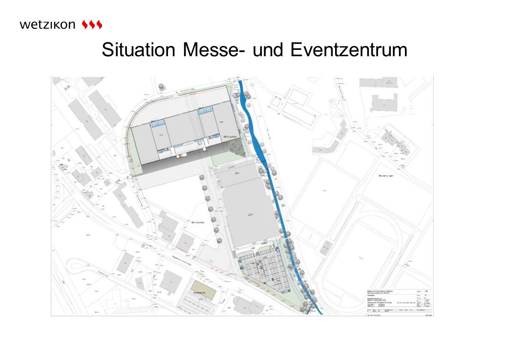 Situation Messe- und Eventzentrum