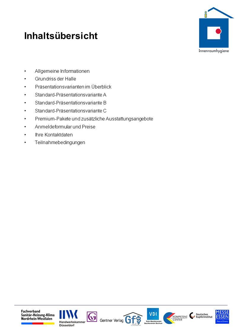 Inhaltsübersicht Allgemeine Informationen Grundriss der Halle Präsentationsvarianten im Überblick Standard-Präsentationsvariante A Standard-Präsentati