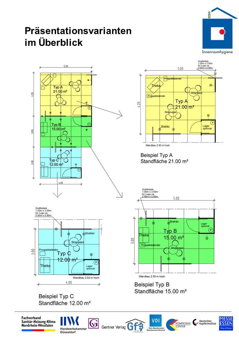 Größe: 21 qm Ausstattung - Offene, transparente Gestaltung - Baukonstruktion – Systembauweise - Wandverkleidung – Profilstützen 1 Stück vorgesetzte, konventionell gefertigte Info-Stelen (Höhe 3,50 m, Breite 1,00 m) Elektrohauptanschluss mit 2,8 kW – Wechselstrom 230 V je Einheit; jeweils 1 x Schukosteckdose, 5 x Leuchte Bodenbelag: Teppichboden Qualität Rips, Farbe: blau, einheitlicher Farbton für alle Aussteller; Kantenabschluss, Entsorgung 1 x Informationscounter 2 x Sitzgruppen à 1 Tisch u.