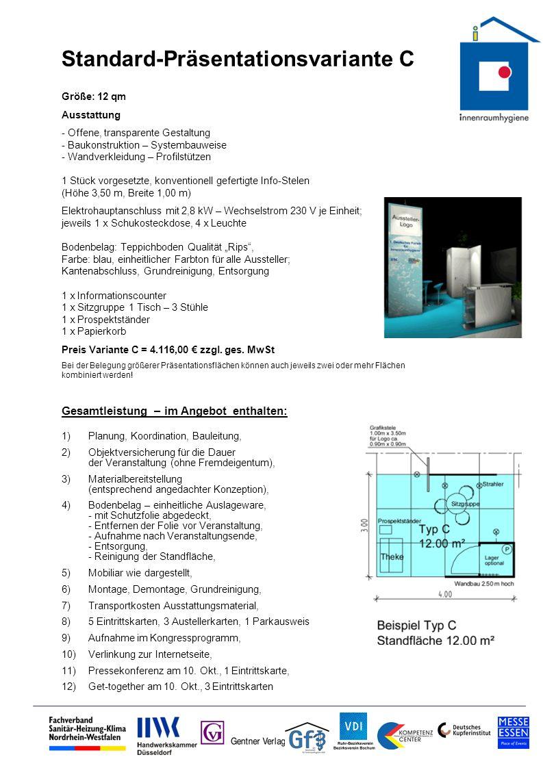 Standard-Präsentationsvariante C Größe: 12 qm Ausstattung - Offene, transparente Gestaltung - Baukonstruktion – Systembauweise - Wandverkleidung – Pro