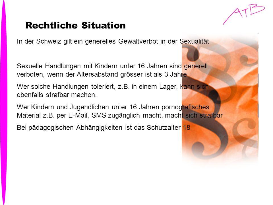 Rechtliche Situation In der Schweiz gilt ein generelles Gewaltverbot in der Sexualität Sexuelle Handlungen mit Kindern unter 16 Jahren sind generell v