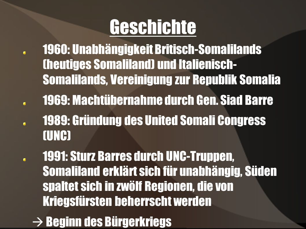 Quellen http://www.gsoa.ch/gsoa/zeitung/101/index.php ?selection=4 http://www.auswaertiges- amt.de/diplo/de/Laenderinformationen/01- Laender/Somalia.html APuZ 28-29/2005, 11.Juli 2005, bpb