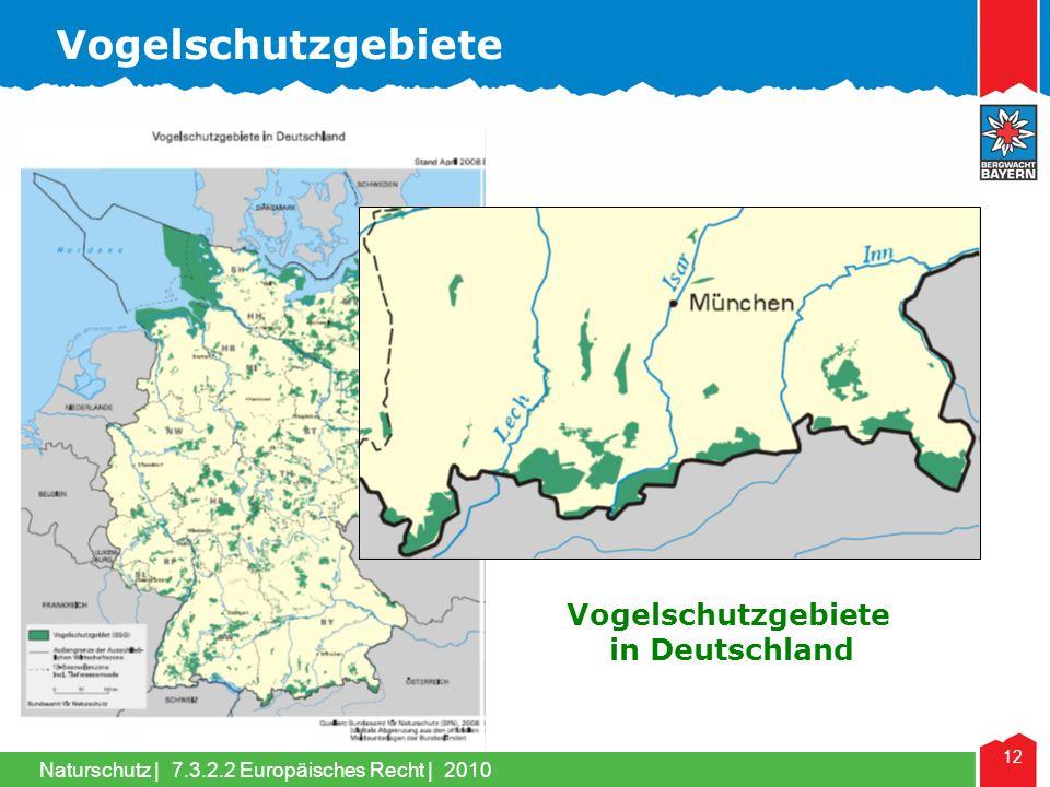 Naturschutz | 12 Vogelschutzgebiete in Deutschland Vogelschutzgebiete 7.3.2.2 Europäisches Recht | 2010