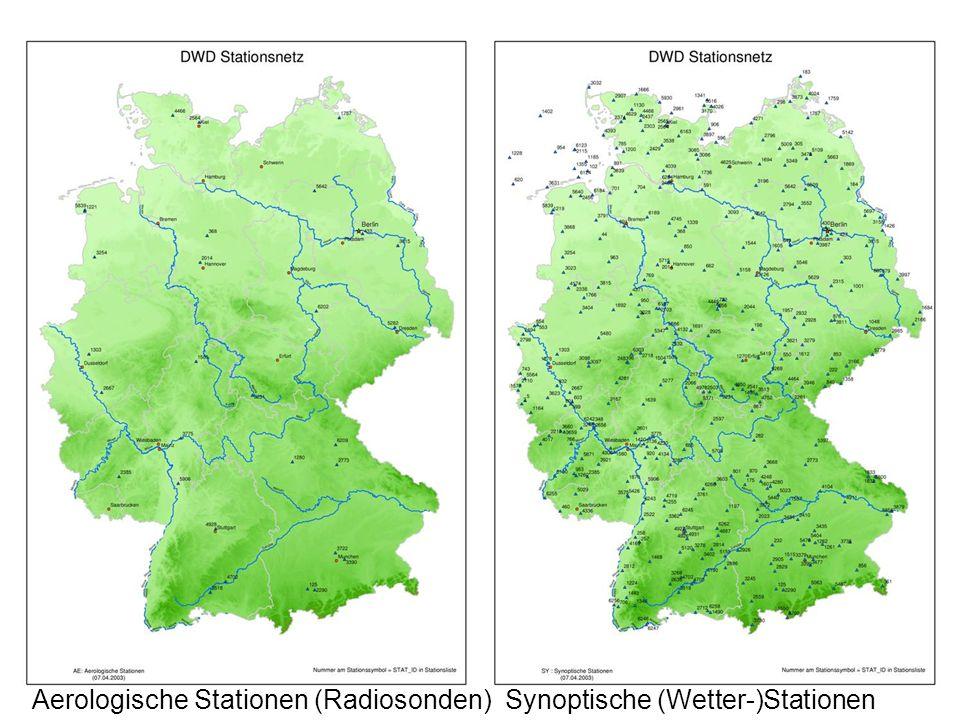 8 Aerologische Stationen (Radiosonden) Synoptische (Wetter-)Stationen