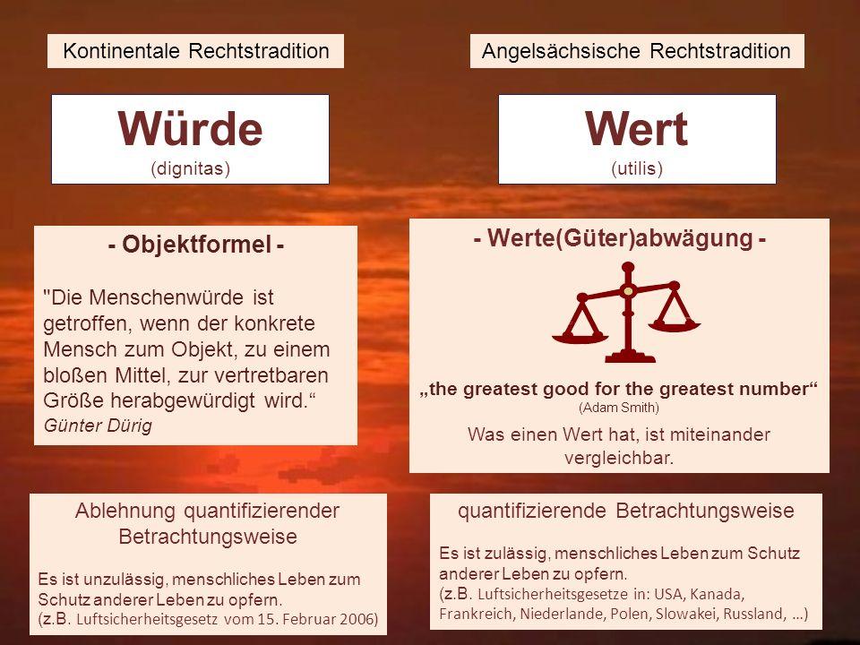 Würde (dignitas) Wert (utilis) - Objektformel -