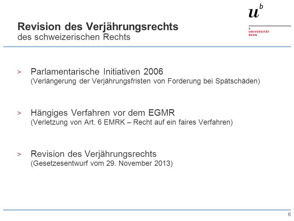 6 Revision des Verjährungsrechts des schweizerischen Rechts > Parlamentarische Initiativen 2006 (Verlängerung der Verjährungsfristen von Forderung bei