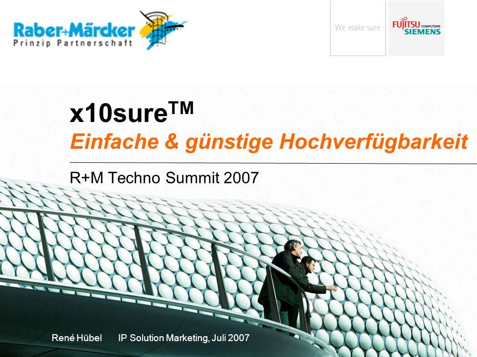 200707_R&M_TechnoSummit_x10sure.ppt René Hübel © Fujitsu Siemens Computers 2007 All rights reserved 2 …, schneller, besser, günstiger, verfügbarer,… das wird von Ihrem Unternehmen erwartet Zunehmende Abhängigkeit von IT in kleinen und mittleren Unternehmen IT ist integraler Bestandteil der Geschäftsprozesse Internet, CRM, ERP, … IT ist Beides: ein wichtiges Tool und Wettbewerbsfaktor Online Handel, Kommunikation, Information, Marketing, … Geschwindigkeit, Individuelle Bedürfnisse, … IT muss die Benutzer unterstützen Anwendungen sind verfügbar und Daten sind zugreifbar und geschützt Zuverlässige IT Infrastruktur die bezahlbar bleibt Überschaubare Investition & schnelle Amortisierung IT muss in Fehlersituationen schnell und automatisch reagieren Wie können Sie diese Anforderungen erfüllen?