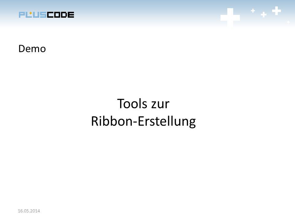 Demo Tools zur Ribbon-Erstellung 16.05.2014