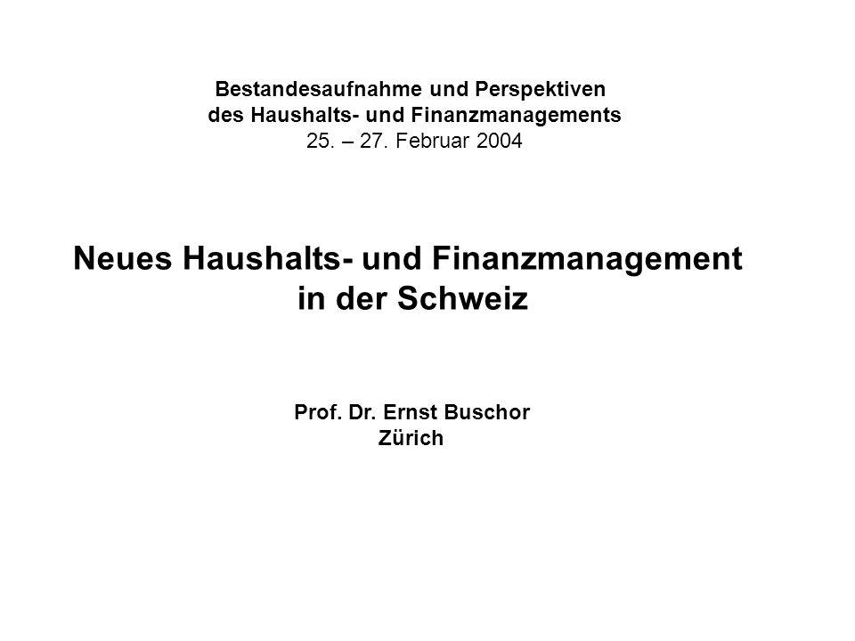 Bestandesaufnahme und Perspektiven des Haushalts- und Finanzmanagements 25.