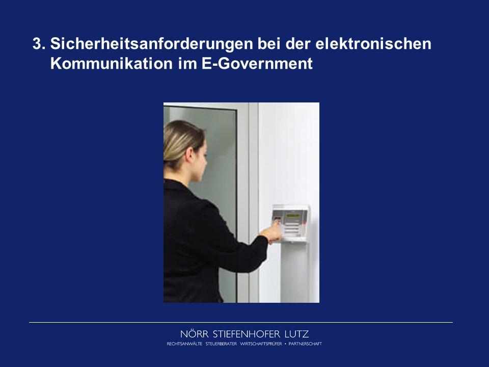 3. Sicherheitsanforderungen bei der elektronischen Kommunikation im E-Government