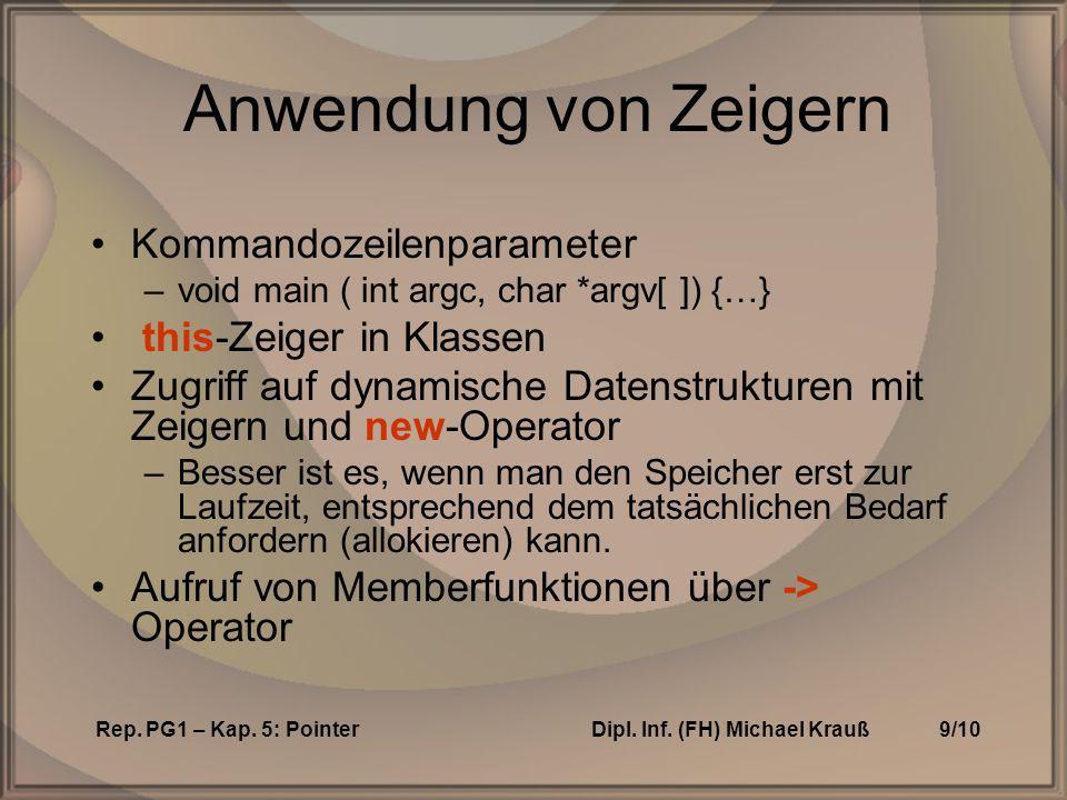 Rep.PG1 – Kap. 5: PointerDipl. Inf. (FH) Michael Krauß10/10 new .