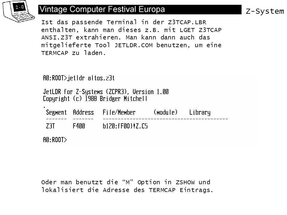 Z-System Ist das passende Terminal in der Z3TCAP.LBR enthalten, kann man dieses z.B. mit LGET Z3TCAP ANSI.Z3T extrahieren. Man kann dann auch das mitg