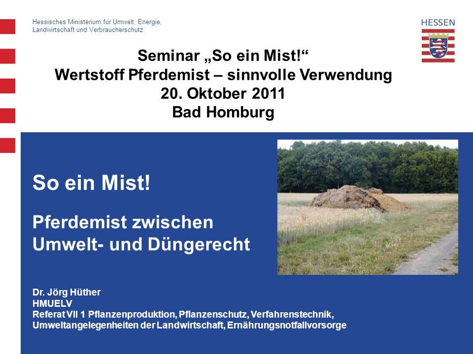 CC 28.1.2008 Dr. Jörg Hüther HMUELV Referat VII 1 Pflanzenproduktion, Pflanzenschutz, Verfahrenstechnik, Umweltangelegenheiten der Landwirtschaft, Ern