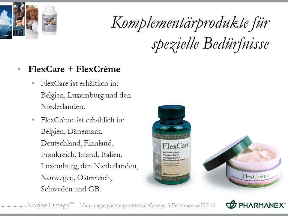 Marine Omega Nahrungsergänzungsmittel mit Omega-3-Fettsäuren & Krillöl Komplementärprodukte für spezielle Bedürfnisse FlexCare + FlexCrème FlexCare ist erhältlich in: Belgien, Luxemburg und den Niederlanden.