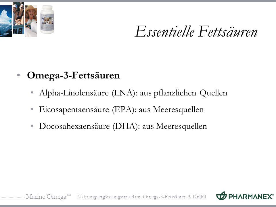 Marine Omega Nahrungsergänzungsmittel mit Omega-3-Fettsäuren & Krillöl Essentielle Fettsäuren Omega-3-Fettsäuren Alpha-Linolensäure (LNA): aus pflanzlichen Quellen Eicosapentaensäure (EPA): aus Meeresquellen Docosahexaensäure (DHA): aus Meeresquellen