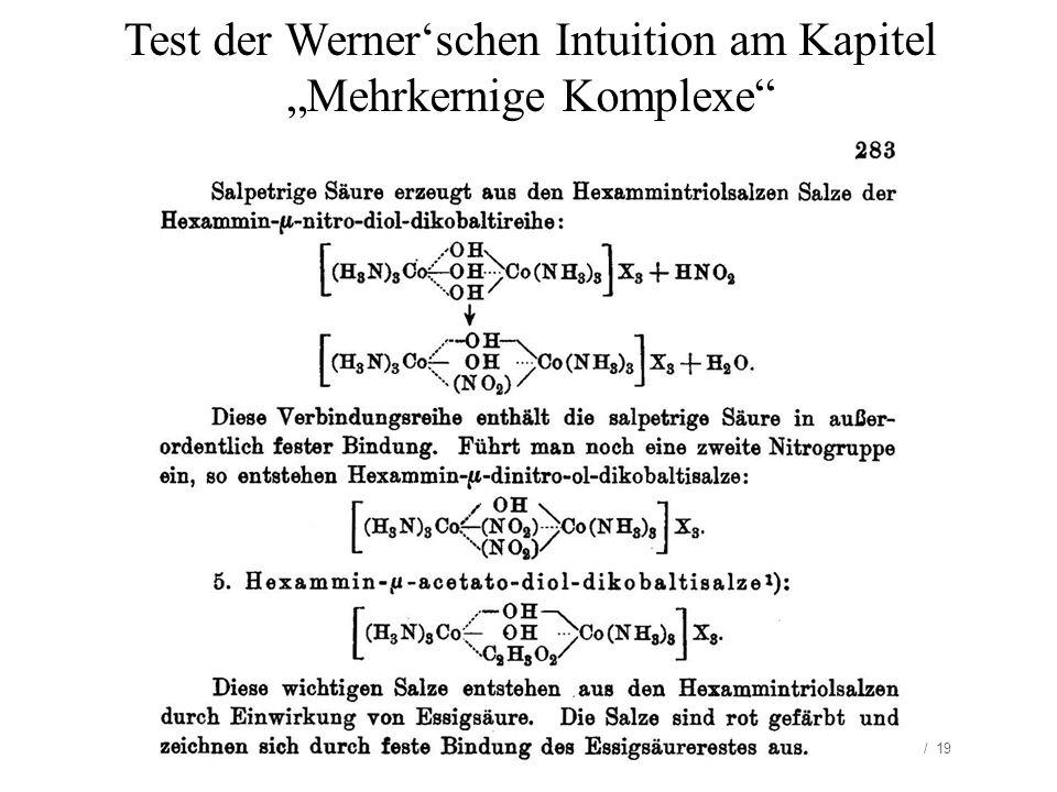 16.05.2014/ HB / 19 Test der Wernerschen Intuition am Kapitel Mehrkernige Komplexe