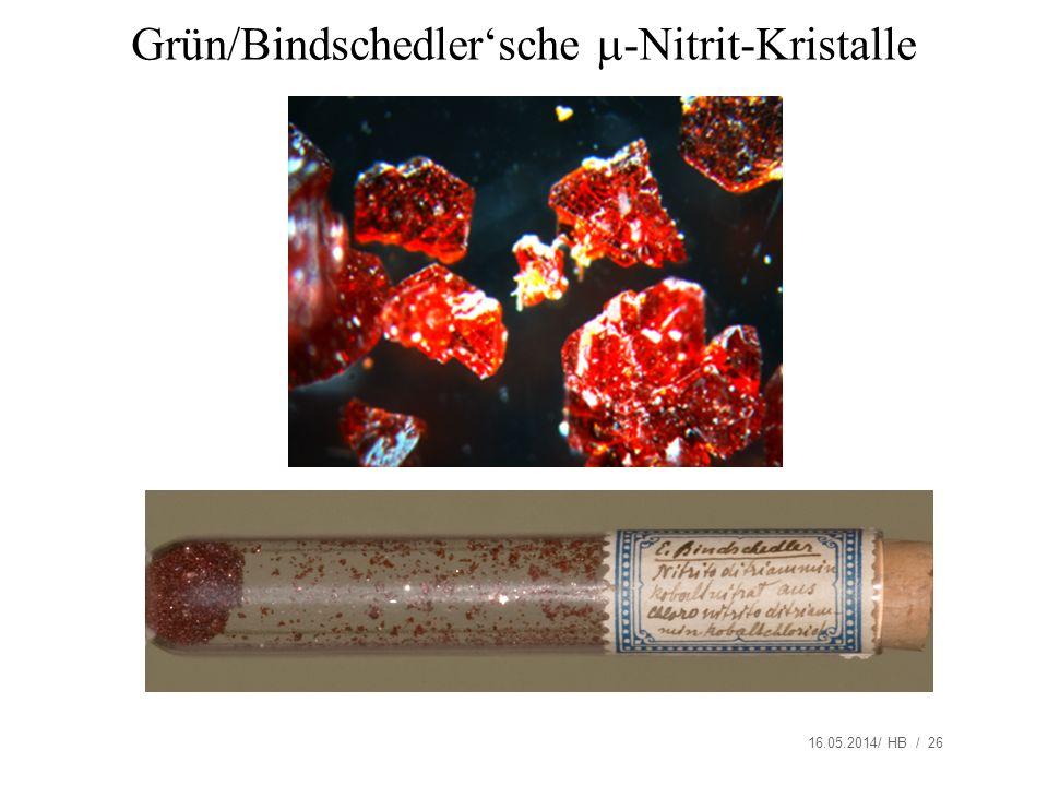 16.05.2014/ HB / 26 Grün/Bindschedlersche -Nitrit-Kristalle