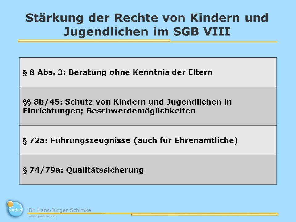 Stärkung der Rechte von Kindern und Jugendlichen im SGB VIII § 8 Abs.