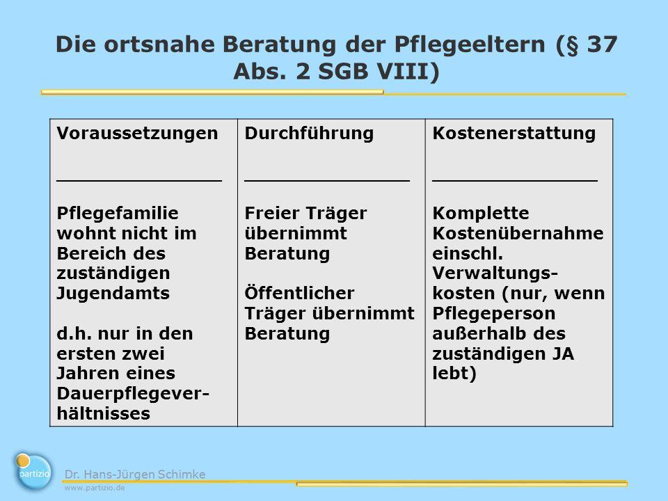 Die ortsnahe Beratung der Pflegeeltern (§ 37 Abs.
