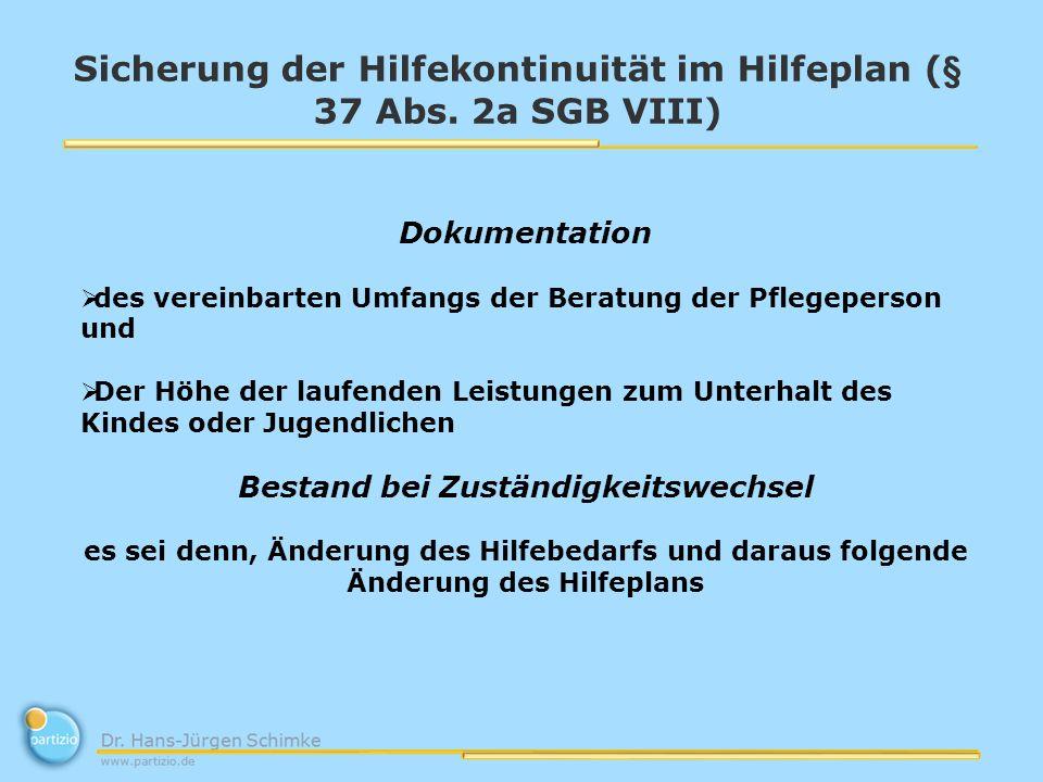 Sicherung der Hilfekontinuität im Hilfeplan (§ 37 Abs.