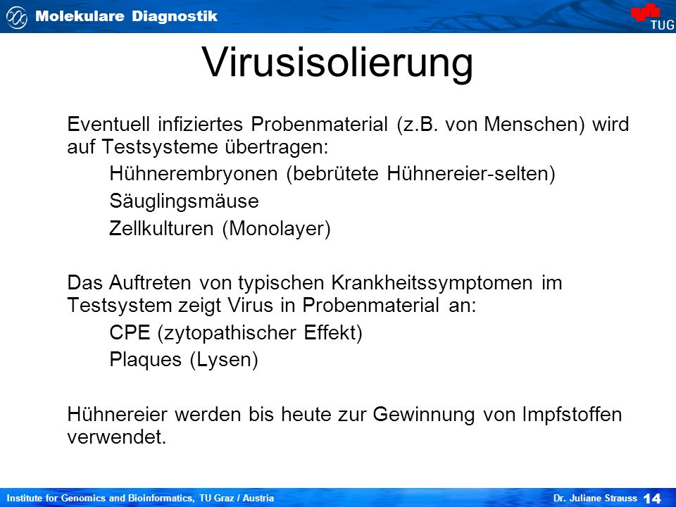 Molekulare Diagnostik 14 Institute for Genomics and Bioinformatics, TU Graz / Austria Dr.