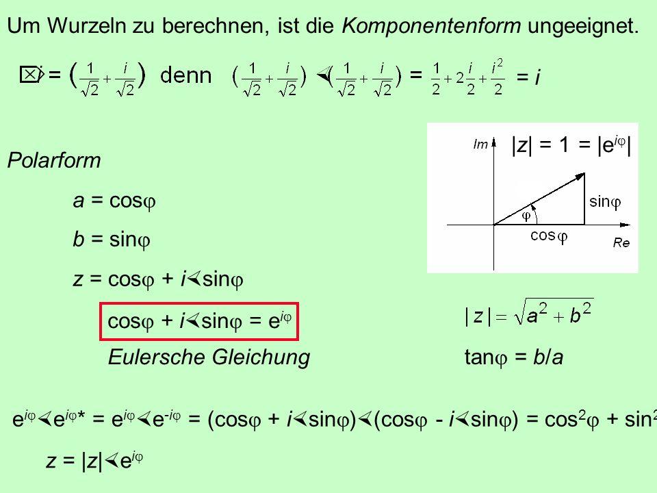 i ii = i 2 = -1 iii = i 3 = -i iiii = i 4 = 1 iiiii = i 5 = i i (a + ib) = -b + ia.