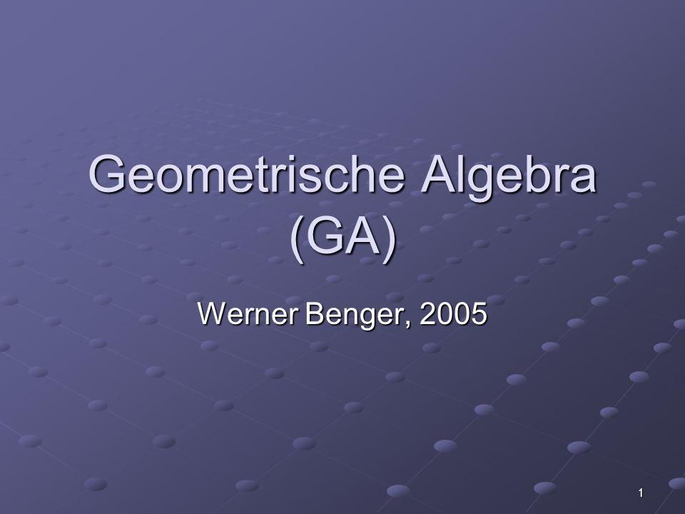 12 Umkehrung Vektoren a,b: a b = ½ (ab + ba) symmetrischer Anteil a b = ½ (ab + ba) symmetrischer Anteil a b = ½ (ab - ba) antisymmetrischer Anteil a b = ½ (ab - ba) antisymmetrischer Anteil a b = -(a b) (e x e y e z ) Dual in 3D a b = -(a b) (e x e y e z ) Dual in 3D Rechnen mit Multivektoren