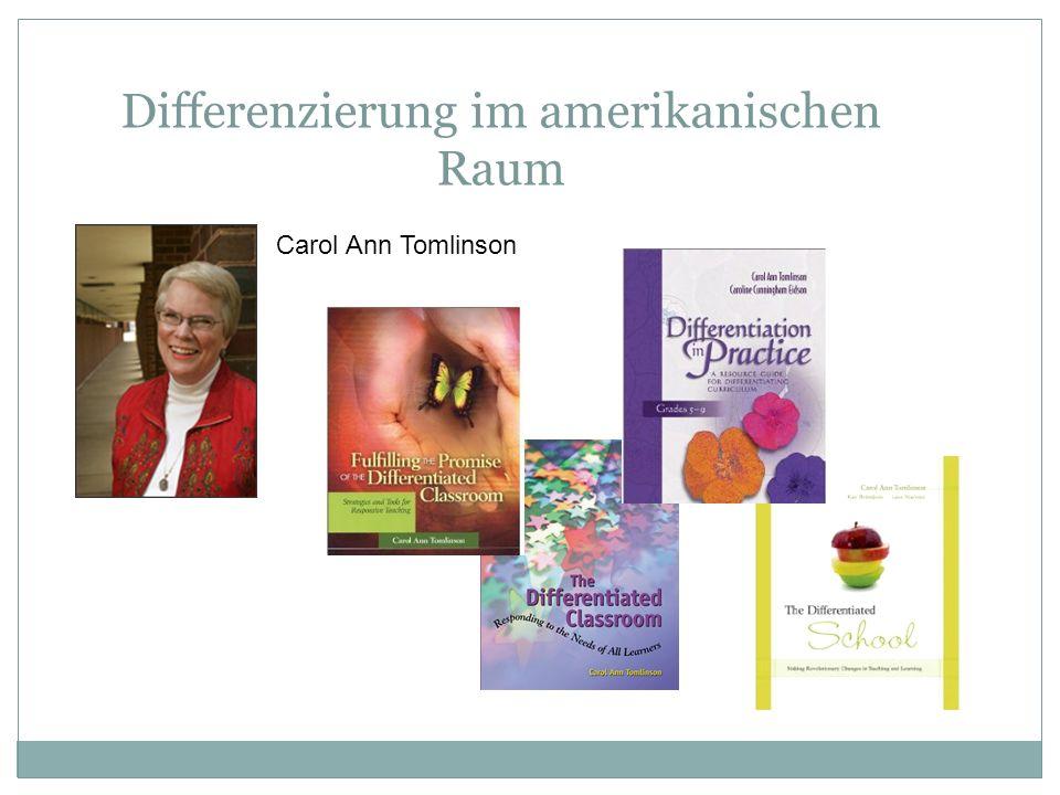 Differenzierung im amerikanischen Raum Carol Ann Tomlinson