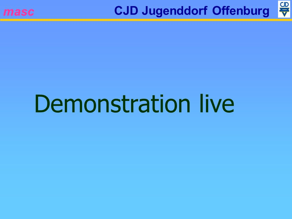 masc CJD Jugenddorf Offenburg Demonstration live