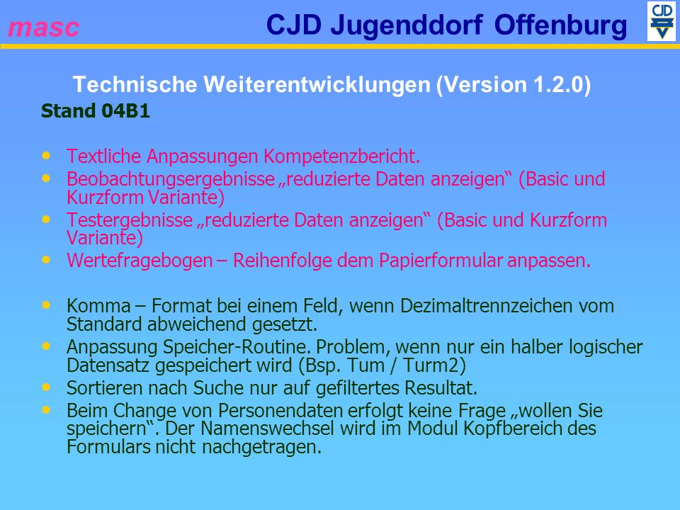 masc CJD Jugenddorf Offenburg Stand 04B1 Textliche Anpassungen Kompetenzbericht. Beobachtungsergebnisse reduzierte Daten anzeigen (Basic und Kurzform