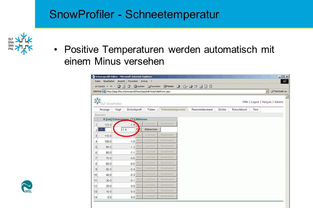 SnowProfiler - Schneetemperatur Positive Temperaturen werden automatisch mit einem Minus versehen