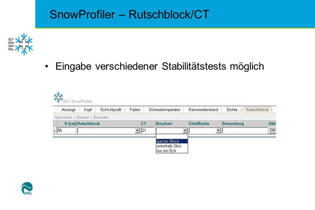 SnowProfiler – Rutschblock/CT Eingabe verschiedener Stabilitätstests möglich