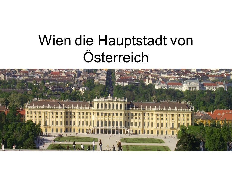 Wien die Hauptstadt von Österreich