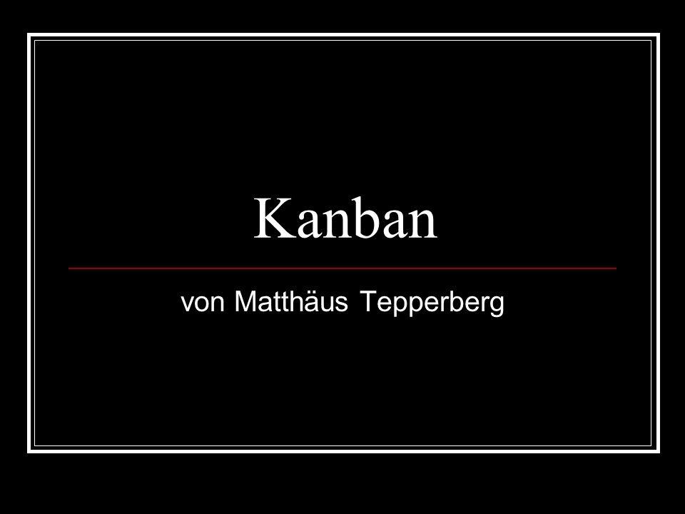 Kanban von Matthäus Tepperberg