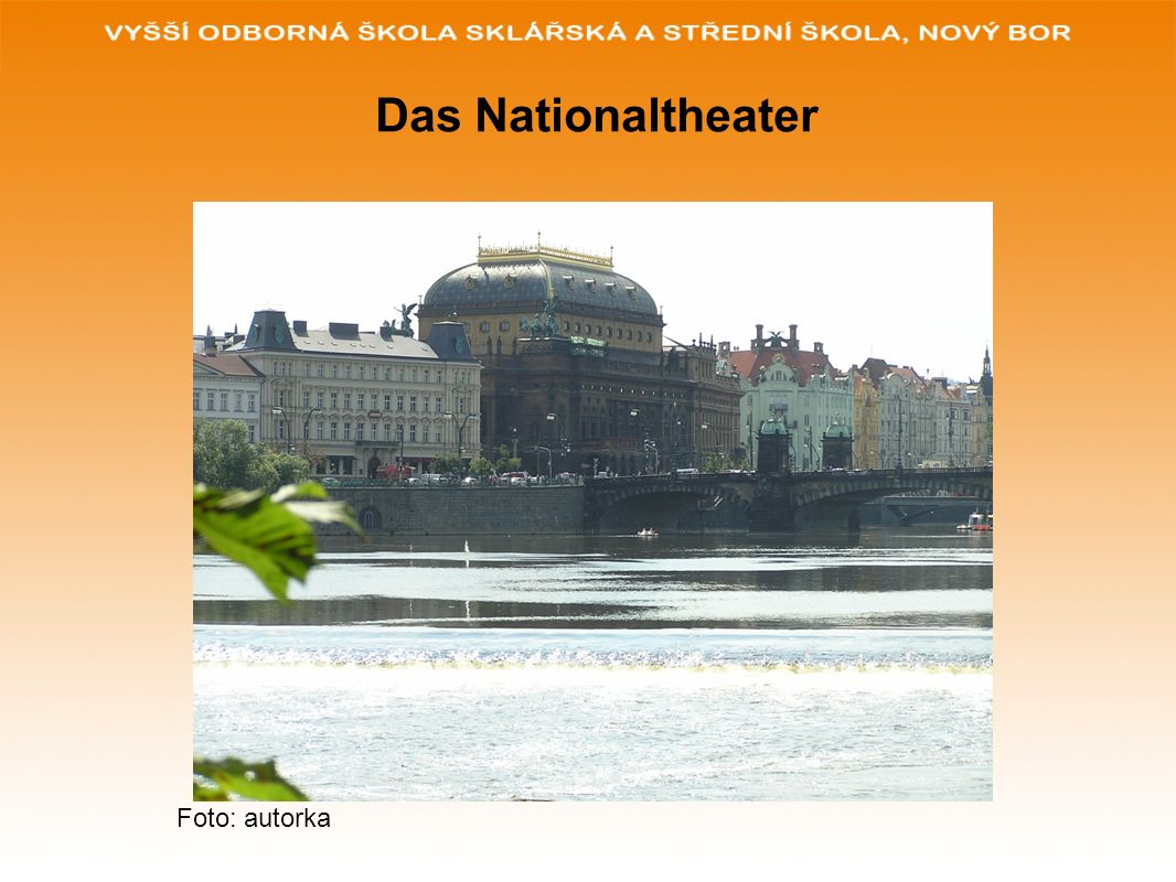 Das Nationaltheater Foto: autorka