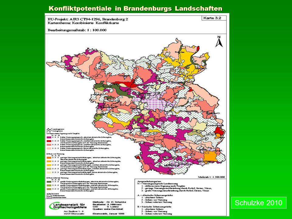 Konfliktpotentiale in Brandenburgs Landschaften Konfliktpotentiale in Brandenburgs Landschaften Schulzke 2010