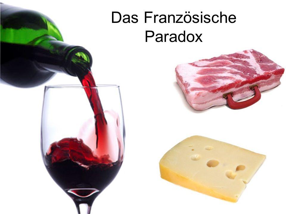 Das Französische Paradox