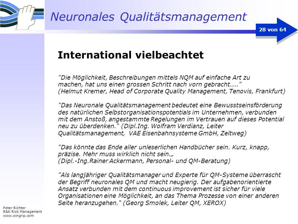 Neuronales Qualitätsmanagement Peter Richter R&K Risk Management www.wingrip.com 28 von 64